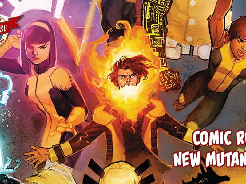 Comic Review – New Mutants #1