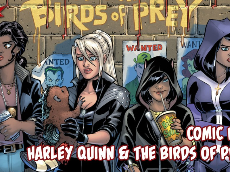 Comic Review – Harley Quinn and The Birds of Prey #1