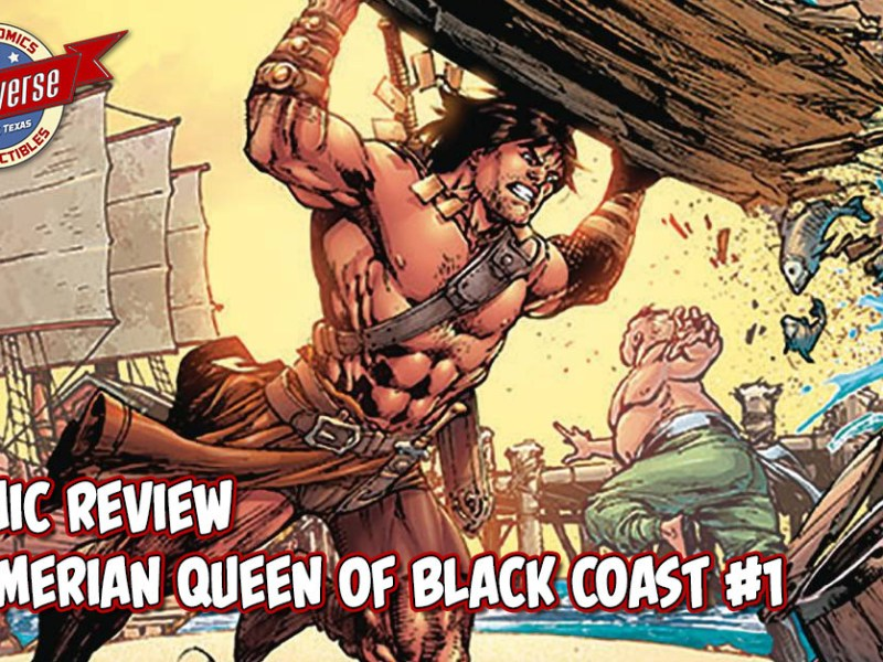 Comic Review – The Cimmerian: Queen of the Black Coast #1