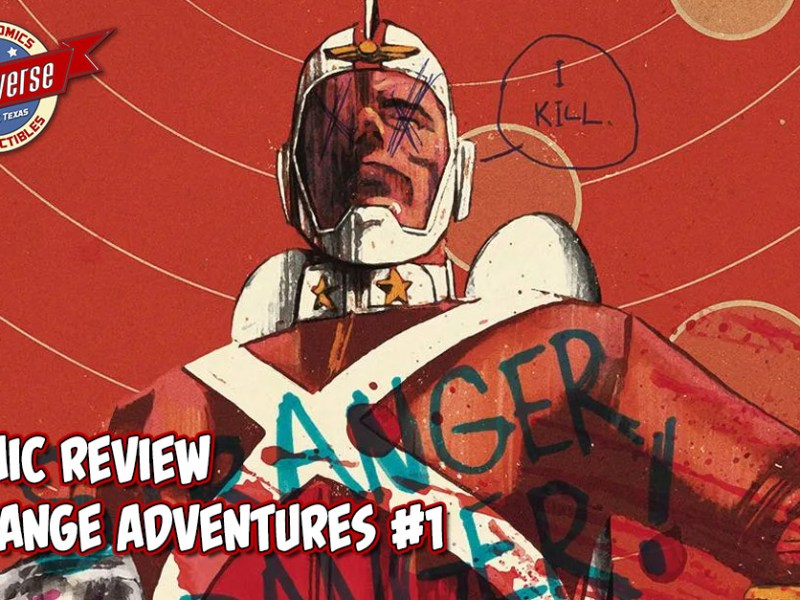COMIC REVIEW – STRANGE ADVENTURES  #1