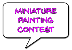 Miniature Painting Contest