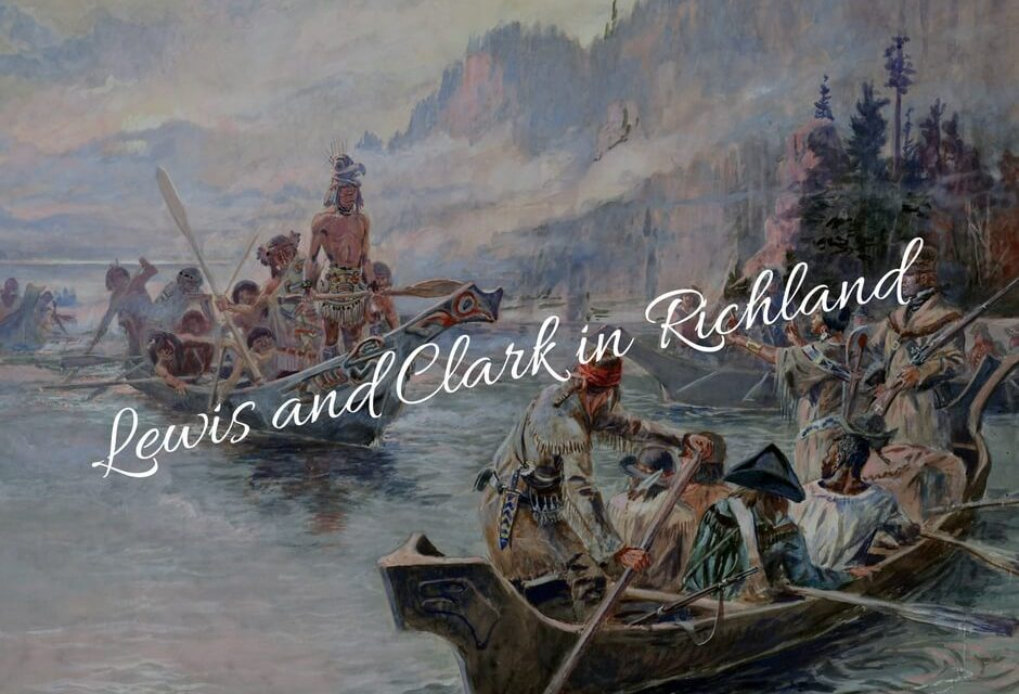 Lewis and Clark in Richland