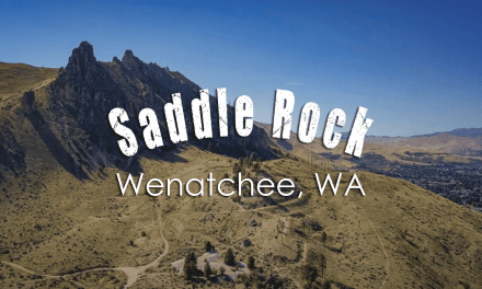 Saddle Rock – Sweeping Panoramic Views Of Wenatchee!
