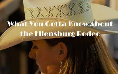 What You Gotta Know About the Ellensburg Rodeo