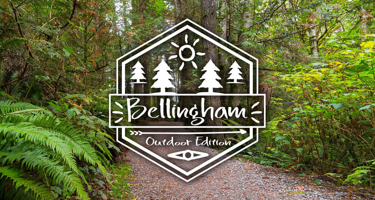 A day in Bellingham- Outdoor Edition!