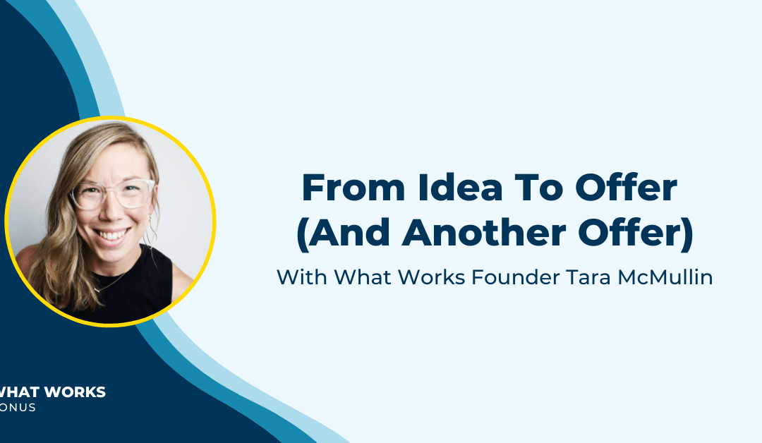 "BONUS: How I Created 2 New Offers When People Asked Me, ""What's Next?"""
