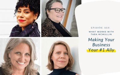 EP 320: Making Your Business Your #1 Ally