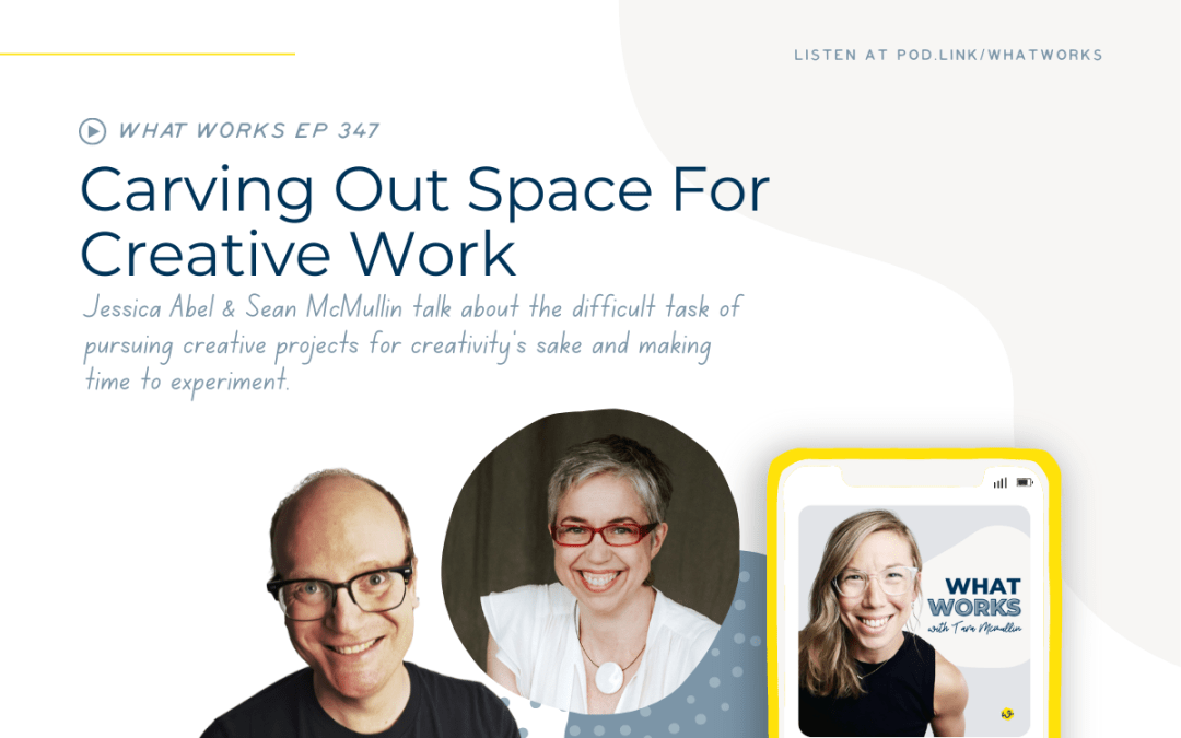 EP 347: Carving Out Space For Creative Work With The Autonomous Creative Founder Jessica Abel