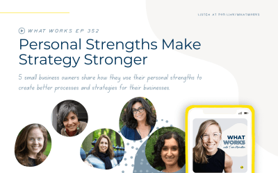 EP 352: Personal Strengths Make Strategy Stronger