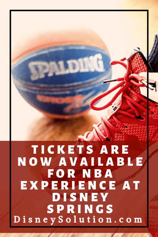 Tickets are now available for the brand new NBA Experience in Disney Springs