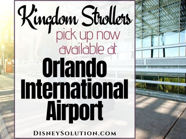 Kingdom Strollers pick up now available at Orlando International Airport