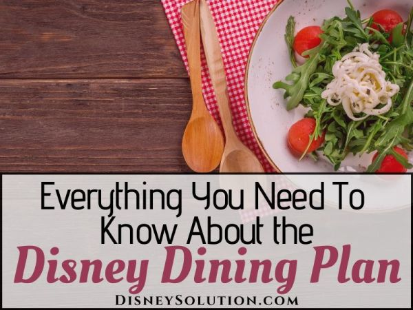 Everything You Need To Know About The Disney Dining Plan