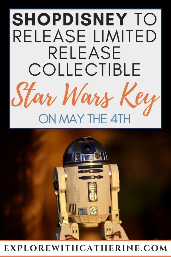 ShopDisney To Release Limited Release Collectible Star Wars Key