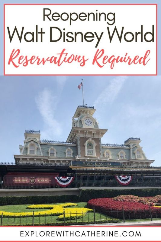 Reservations Required During The Reopening Of Walt Disney World