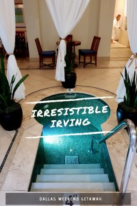 Irresistible Irving - Looking for a weekend getaway out of Dallas then look no further. You are going to want to stay, eat and do everything on this list.
