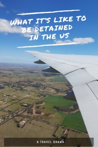 What It's Like To Be Detained In The US - A travel tale.