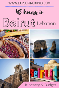 48 hours in Beirut Lebanon. An itinerary and budget.