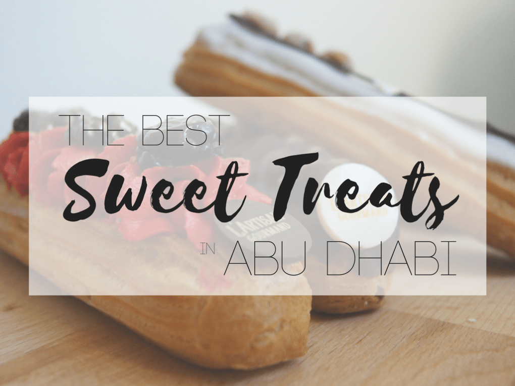 The Best Desserts in Abu Dhabi