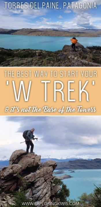 Torres del Paine's W Trek is a popular hiking route around Chile's best national park. Don't start at the 'Base of the Towers' though - we've figured out a better way to plan your active holiday. Camping guide, route info and pro tips included too!