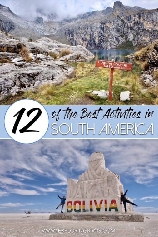 We've got the top 12 activities you have to do whilst visiting South America! After backpacking for six months, we've got the best adventures that need to be on your itinerary when planning a trip to Peru, Bolivia, Colombia, Ecuador Chile and Argentina - happy travels!