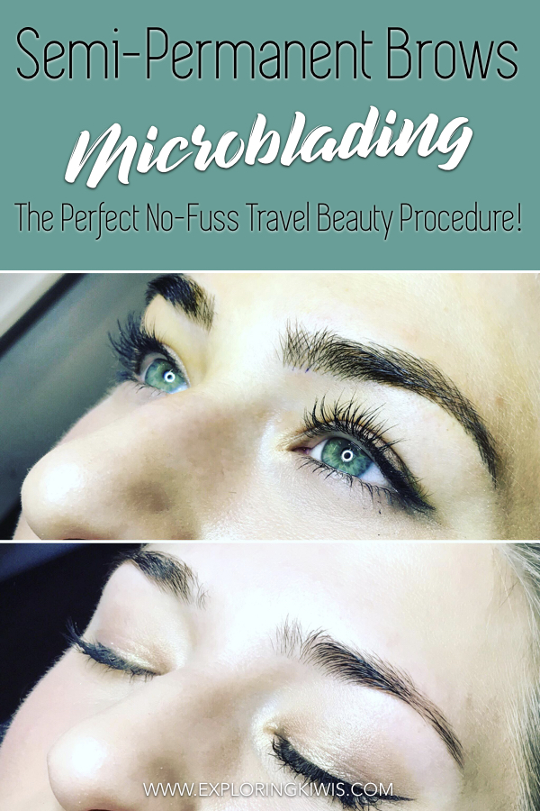 Microblading eyebrows are perfect for travel and home - join us as we answer all your questions! What to expect from the procedure, pain, cost, time, healing process and the final look. Check out our before and after photos and find out if we\'d do it all over again! #travel #permanentmakeup