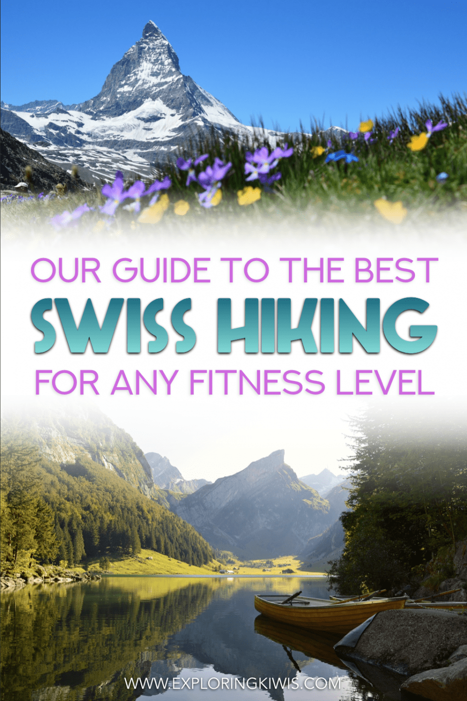 Switzerland is a hiking wonderland! Regardless of your level of fitness, this guide talks through the top 6 Swiss hikes.  These are trails you just can\'t miss whilst in Europe\'s hiking capital!