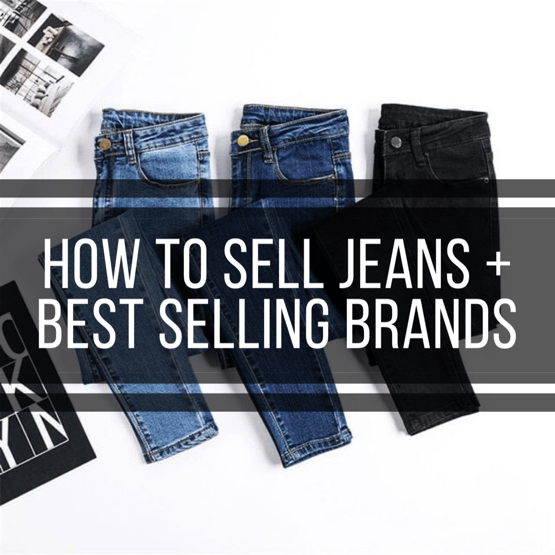 How To Sell Jeans Best Selling Brands Exploring Life S Beauty