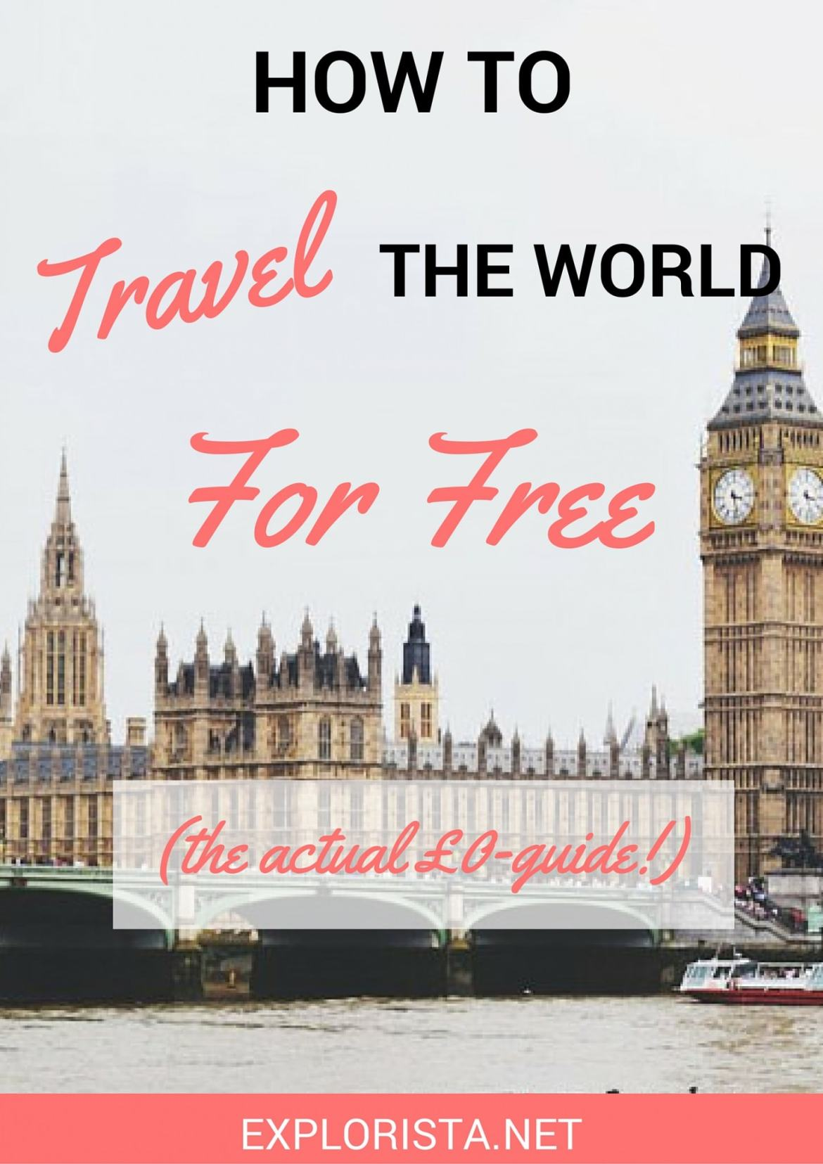 How to travel for free (the actual £0-guide)