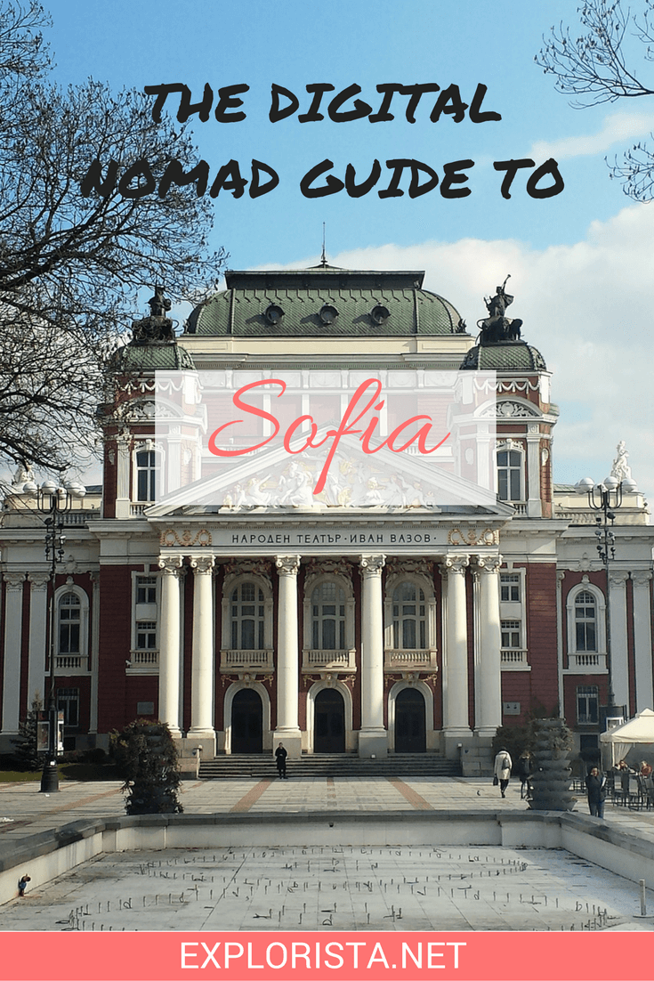 The Digital Nomad guide to Sofia, Bulgaria!