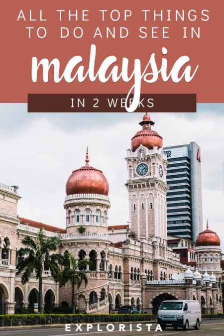 Malaysia Itinerary for 2 Weeks
