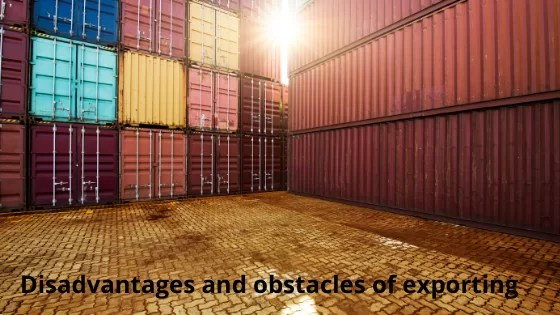 Disadvantages of exporting and obstacles can be overcome if all  activities planned correctly.
