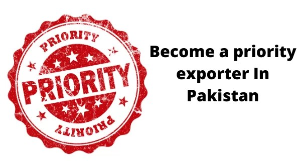 """""""Priority exporter"""" is an government scheme to support exporters in Pakistan."""