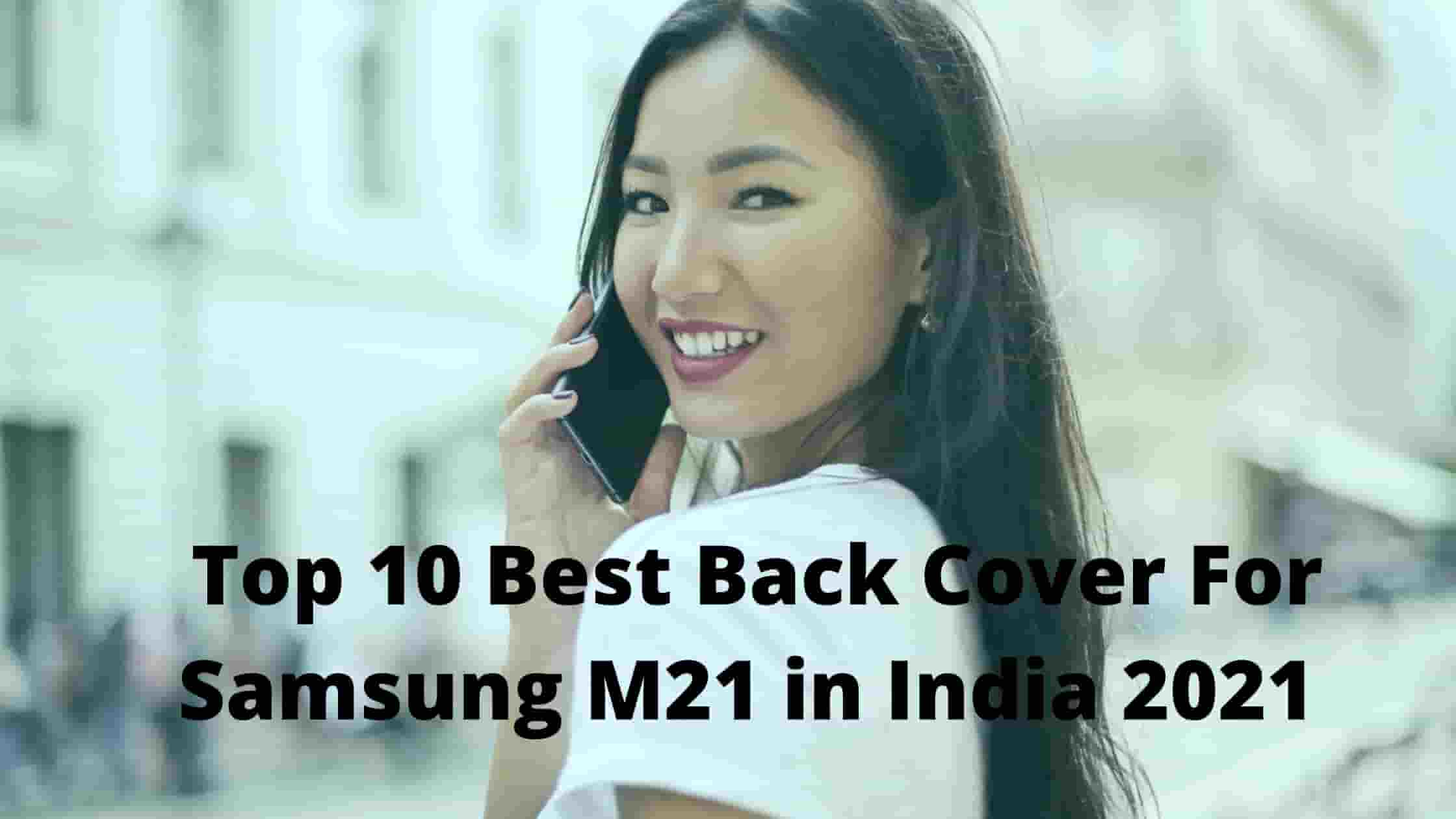 Now Top 10 Best Back Cover For Samsung M21 in India 2021 [Bengali]