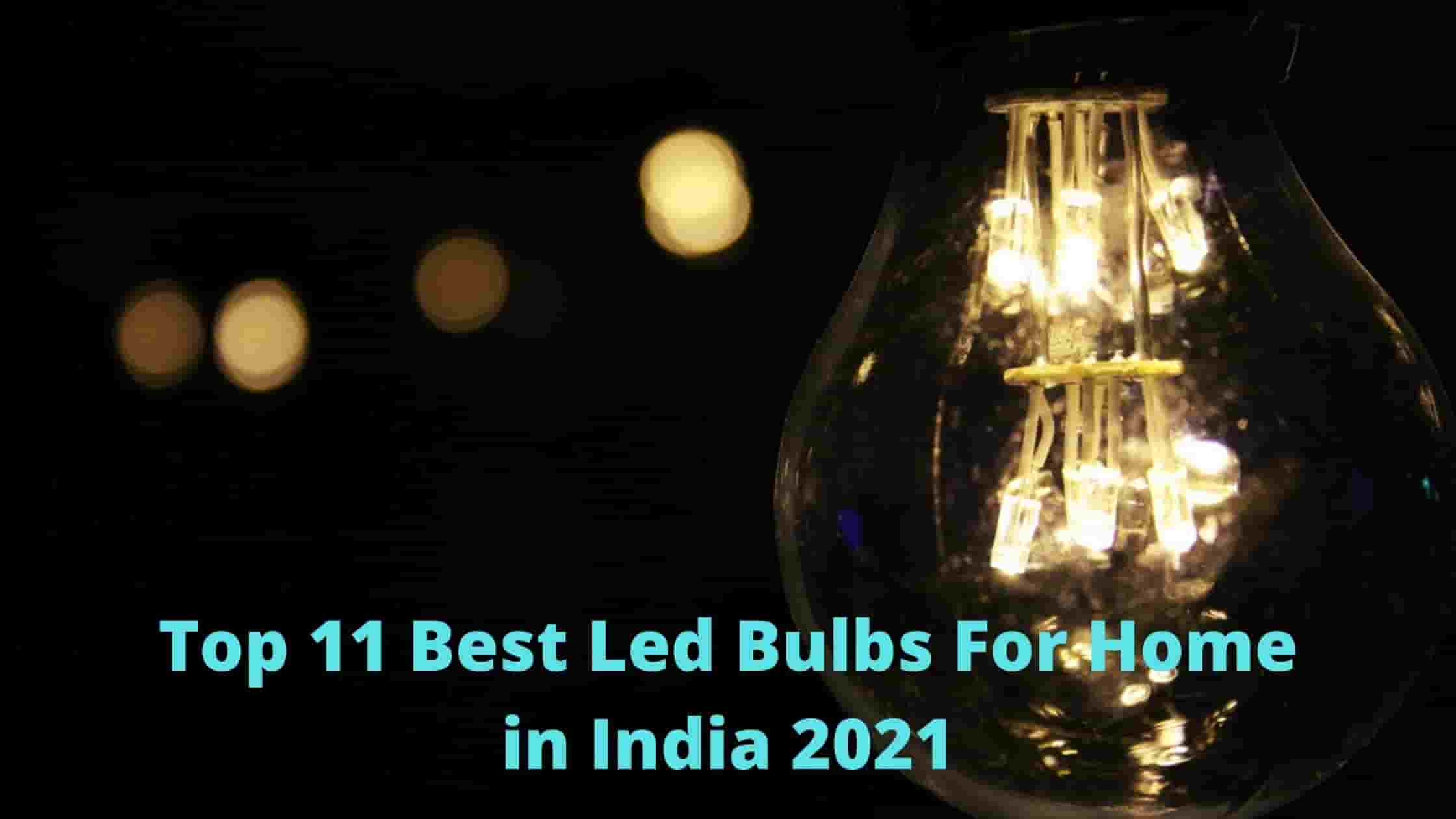 Now Top 11 Best Led Bulbs For Home in India 2021 [Bengali]