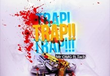 Music Review: Mr OMG – Trap Trap Trap ft Tach