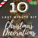 10 Last Minute DIY Christmas Decorations