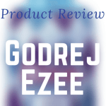Product Review: Godrej Ezee #EzeeCares