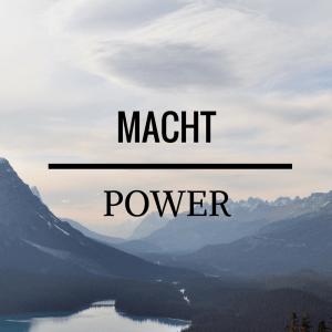 Macht - Power