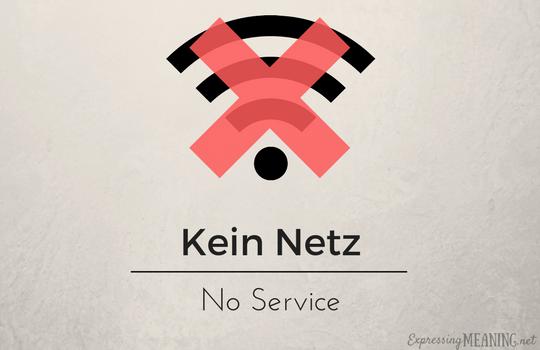 Kein Netz - No Service