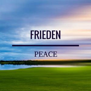 Frieden - Peace