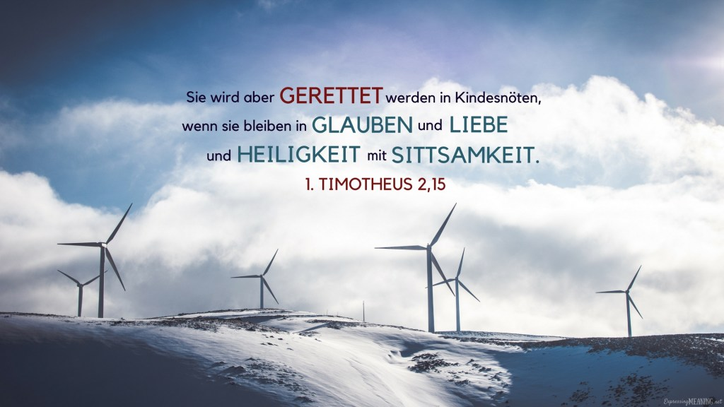 1 Timothy 2:15 - gerettet - saved