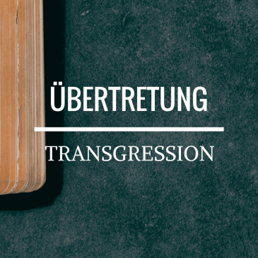 Transgression – 1 Timothy 2:14