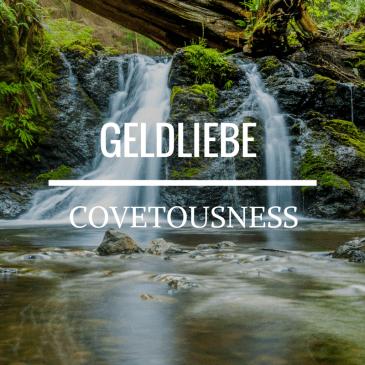 Covetousness – Hebrews 13:5