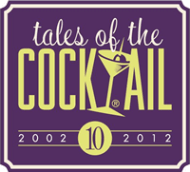Tales of the Cocktail 2012 ~ New Orleans