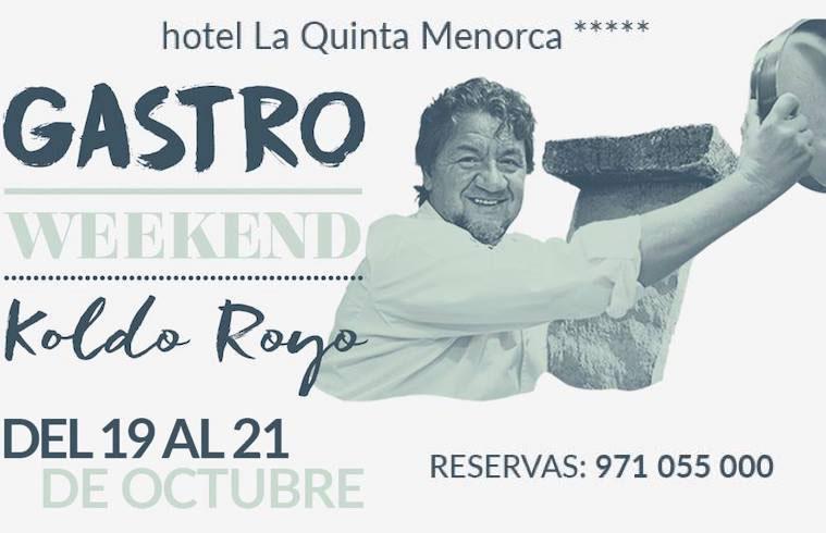 Gastroweekend La Quinta Exquisita Menorca Koldo Royo
