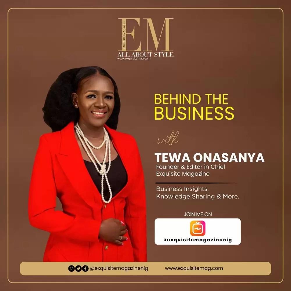 Behind the Business with Tewa Onasanya