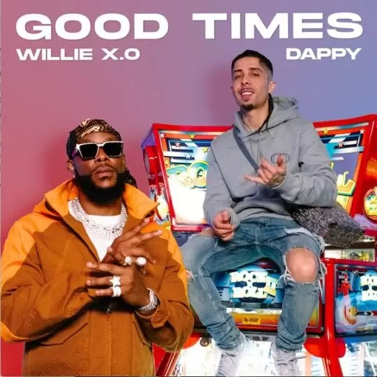 Uk-Based Afrobeats Star Willie X.O & Uk Rapper, Dappy Deliver On New Audio + Visuals For 'Good Times'