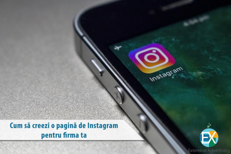 Cum să creezi o pagina de Instagram pentru firma ta