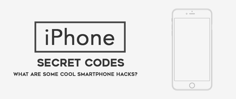 Top 19 iPhone Secret Codes: Hidden Secret Codes & Hacks