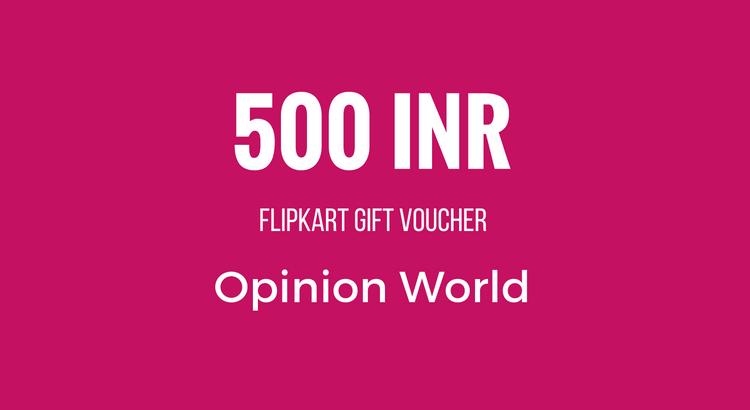 Survey Reward - 500 INR - Opinion World